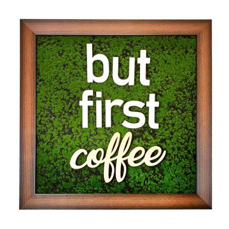 تابلو بوتانی But First Coffee
