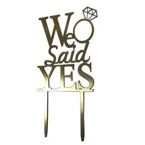 تاپر کیک و گل We Said Yes