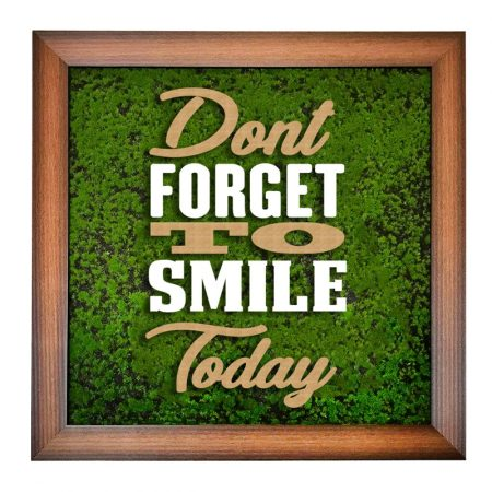 Don't Forget To Smile Today